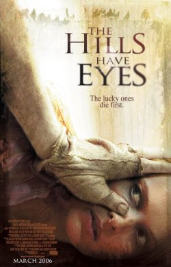 The Hills Have Eyes Poster (2006)