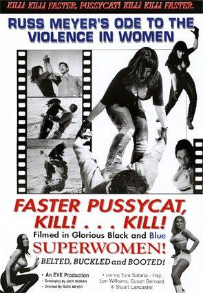 Faster Pussycat Kill Kill Poster