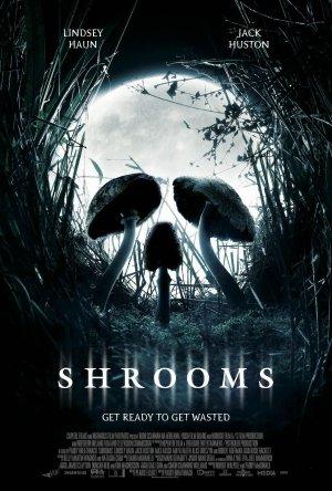 Shrooms Movie Poster