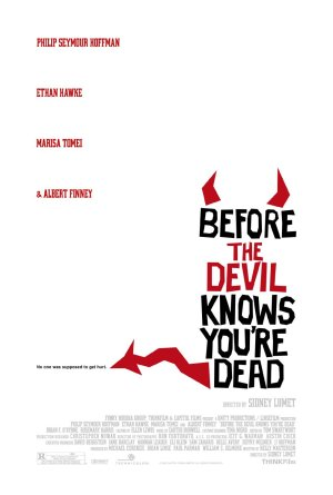 Befor The Devil Knows You're Dead Poster
