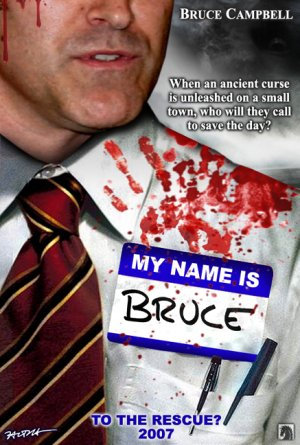 My Name is Bruce Poster 1