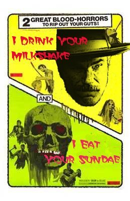 I Drink Your Milkshake Poster