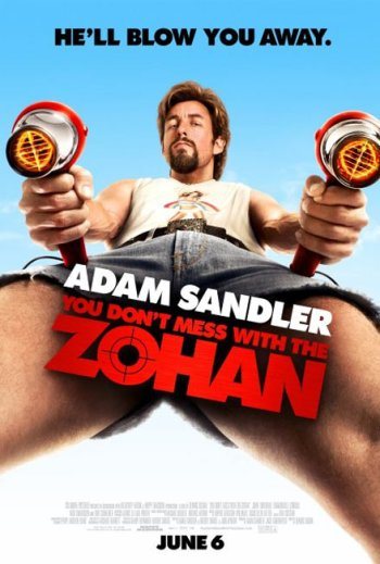 You Don't Mess With the Zohan Poster 2